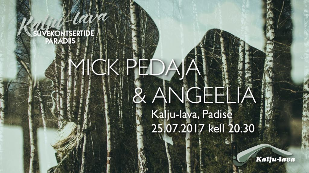Mick Pedaja ja Angeelia kontsert Kalju-laval 25.07.2017 www.kaljulava.ee