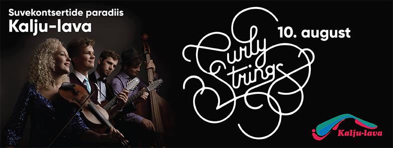 Curly Strings kontsert kalju-laval 10.08.2017 kell 19.30. Siin muusika hingab. siin muusika elab - suvekontsertide paradiis Padisel